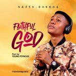 David Godson - Faithful God
