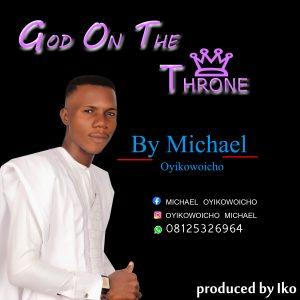 God on the throne by Michael Oyikowoicho