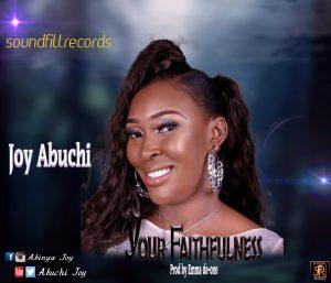 Your Faithfulness by Joy Abuchi