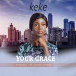 Keke - Your Grace