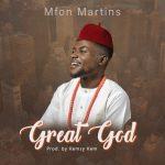 Mfon Martins - Great God