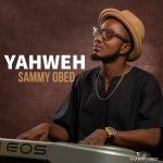 Sammy Obed - Yahweh