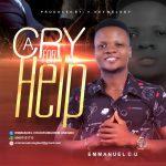 Emmanuel C U - A Cry For Help