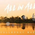 CalledOut Music - All In All