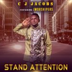 C.J Jacob's - Stand Attention