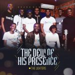 The Lighters - The Dew Of His Presence