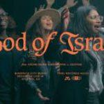 Maverick City Music Ft. Naomi Raine & Maryanne J. George - God of Israel