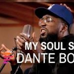 Maverick City Music & Dante Bowe - My Soul Sings