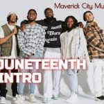 Maverick City Music Ft. Lecrae - Juneteenth Intro