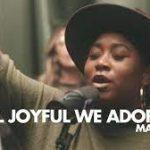 Maverick City Music Ft. Majesty Rose - Joyful Joyful We Adore Thee / Angels We Have Heard on High