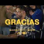 Maverick City Music Ft. Aaron Moses & Blanca - Gracias