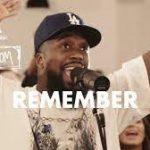 Maverick City Music Ft. UPPERROOM & Dante Bowe - Remember