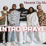 Maverick City Music ft. Lecrae - Side B: Intro Prayer
