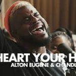 Maverick City Music ft. Alton Eugene & Chandler Moore - My Heart Your Home