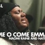 Maverick City Music Ft. Naomi Raine - O Come O Come Emmanuel