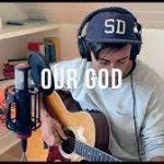 Phil Wickham - Our God
