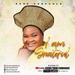 Bose Adekunle - I Am Grateful