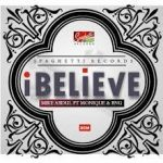 Mike Abdul ft Monique X BNG - I Believe