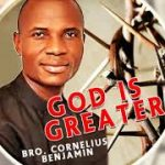 Cornelius Benjamin - Greater Than All Other God