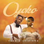 Zoro Ft Chidinma - Oyoko