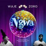 Waje ft. Zoro - Ngwa